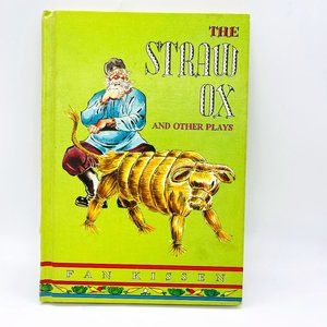 The Straw Ox and Other Plays by Fan Kissen Vintage